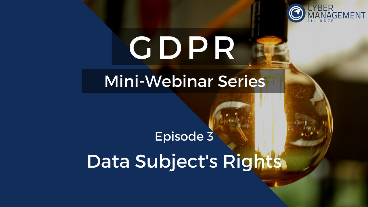 GDPR Mini-Webinar Series - Episode 3.png