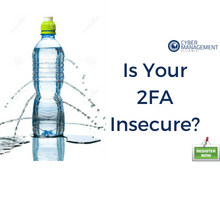 Most 2FA Solutions are Insecure