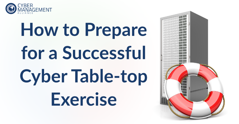 How to prepare for a successful Cyber Table-top Exercise