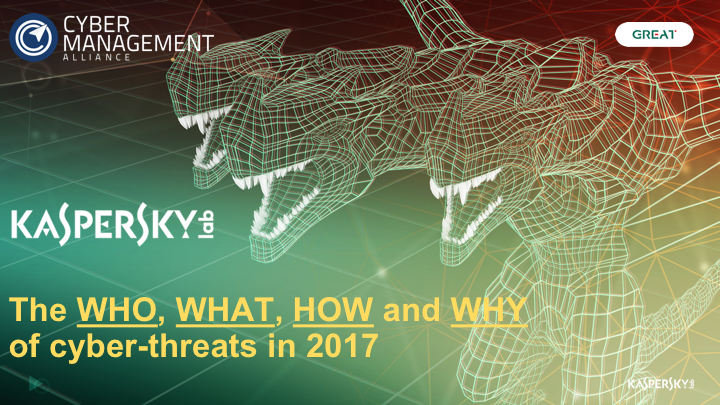 Cyber Threats 2017: What's New, What's Out and What's Worrying