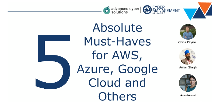 5 Absolute Must-Haves for AWS, Azure, Google Cloud & Others