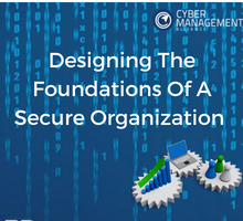 Designing the Foundations of a Secure Organisation